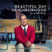 HELLER, NATE - A BEAUTIFUL DAY IN THE NEIGHBORHOOD O.S.T.