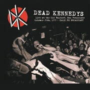 DEAD KENNEDYS - LIVE AT THE OLD WALDORF, SF, OCT. 25TH 1979