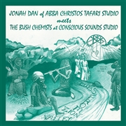 DAN, JONAH -MEETS THE BUSH CHEMIST- - DUBS FROM ZION VALLEY