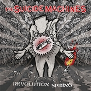 SUICIDE MACHINES - REVOLUTION SPRING