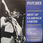 CARTER, CLARENCE - PATCHES - BEST OF