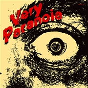 VERY PARANOIA - MAKE ME/OUT OF TOUCH