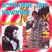 HAWKINS, SCREAMIN' JAY - PORTRAIT OF A MANIAC