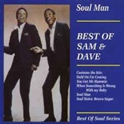 SAM & DAVE - SOUL MAN: THE BEST OF SAM AND DAVE