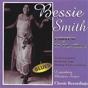 SMITH, BESSIE - EMPRESS OF THE BLUES