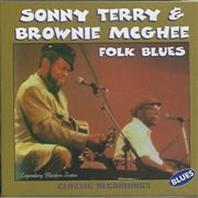 TERRY, SONNY -& BROWNIE MCGHEE- - FOLK BLUES