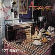 ADAYE - TURN IT UP