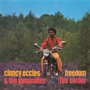 ECCLES, CLANCY -& THE DYNAMITES- - FREEDOM/FIRE CORNER (2CD)