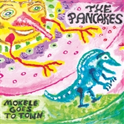 PANCAKES - MOKELE GOES TO TOWN (2LP)