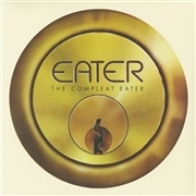 EATER - COMPLEAT EATER (2LP/USA)