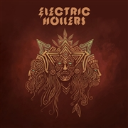 ELECTRIC HOLLERS - ELECTRIC HOLLERS