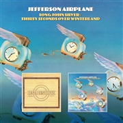 JEFFERSON AIRPLANE - LONG JOHN SILVER/THIRTY SECONDS OVER WINTERLAND