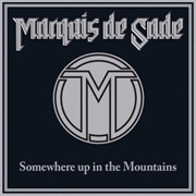 MARQUIS DE SADE - (BLACK) SOMEWHERE UP THE MOUNTAINS