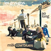 LES GRYS-GRYS - MILK COW BLUES/SO LONG