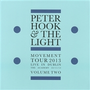 HOOK, PETER -& THE LIGHT- - MOVEMENT TOUR 2013, VOL. 2