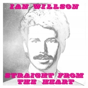 WILLSON, IAN - STRAIGHT FROM THE HEART