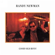 NEWMAN, RANDY - GOOD OLD BOYS