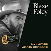 "FOLEY, BLAZE - LIVE AT THE AUSTIN OUTHOUSE (+7"")"
