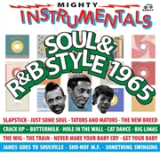 VARIOUS - MIGHTY INSTRUMENTALS SOUL & R&B STYLE 1965