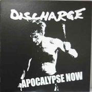 DISCHARGE - APOCALYPSE NOW