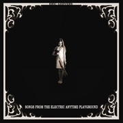 GEEVERS, ERIC - SONGS FROM THE ELECTRIC ANYTIME PLAYGROUND
