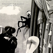 POSITION PARALLELE - NEONS BLANCS (+CD)