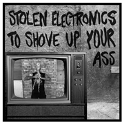 SHRINKWRAP KILLERS - STOLEN ELECTRONICS TO SHOVE UP YOUR ASS