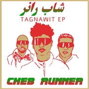 CHEB RUNNER - TAGNAWIT EP (BLACK)