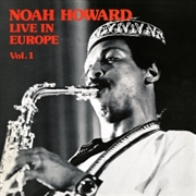 HOWARD, NOAH - LIVE IN EUROPE, VOL. 1