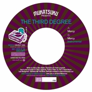 THIRD DEGREE - MERCY