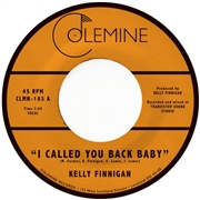 FINNIGAN, KELLY - I CALLED YOU BACK BABY