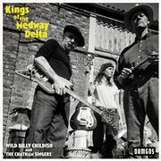 CHILDISH, BILLY -& THE CHATHAM SINGERS- - KINGS OF THE MEDWAY DELTA