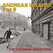 WILLERS, ANDREAS -7 OF 8- - GOLDMAN VARIATIONS