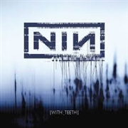 NINE INCH NAILS - WITH TEETH (2LP/180G)