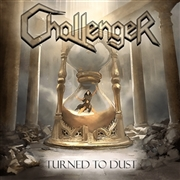 CHALLENGER - TURN TO DUST