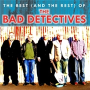 BAD DETECTIVES - BEST (AND THE REST) OF... (2CD)