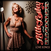 LITTLE LESLEY & THE BLOODSHOTS - LOVE SONGS