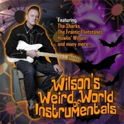 VARIOUS - ALAN WILSON'S WEIRD WORLD OF INSTRUMENTALS