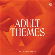 EL MICHELS AFFAIR - ADULT THEMES (STANDARD)
