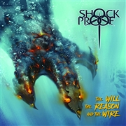 SHOCKPROOF - THE WILL THE REASON AND THE WIRE
