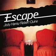 HARRIS, JODY -& ROBERT QUINE- - ESCAPE