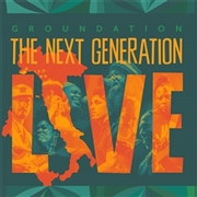 GROUNDATION - NEXT GENERATION (LIVE) (2LP)