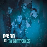 HURRICANES - LOOK OUT! IT'S THE HURRICANES