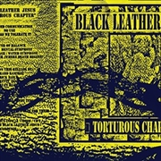 BLACK LEATHER JESUS - TORTUROUS CHAPTER