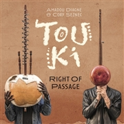 DIAGNE, AMADOU -& CORY SEZNEC- - TOUKI - RIGHT OF PASSAGE