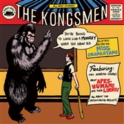 KONGSMEN - YOU'RE BOUND TO LOOK LIKE A MONKEY