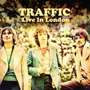 TRAFFIC - LIVE IN LONDON
