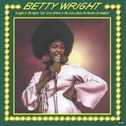 WRIGHT, BETTY - TONIGHT IS THE NIGHT/WHERE IS THE LOVE