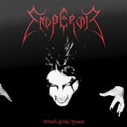 EMPEROR - (BLACK) WRATH OF THE TYRANT