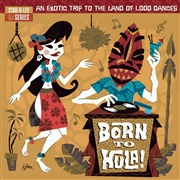 VARIOUS - BORN TO HULA! (2LP)
